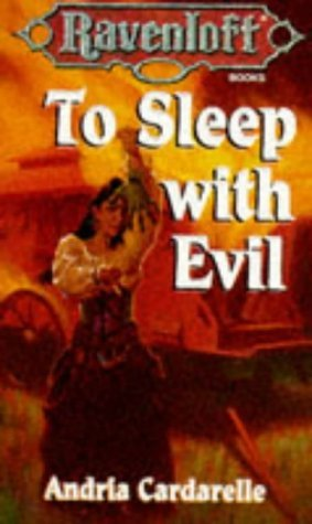 To Sleep with Evil by Andria Cardarelle