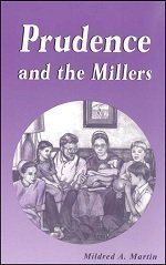 Prudence and the Millers by Mildred A. Martin