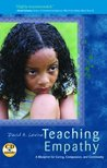 Teaching Empathy: A Blueprint for Caring, Compassion, and Community