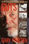 "Guts: The True Stories Behind ""Hatchet"" and the Brian Books"
