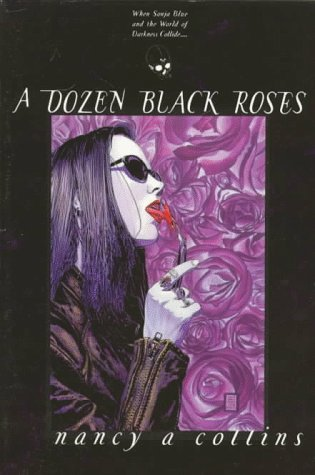 A Dozen Black Roses by Nancy A. Collins