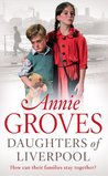 Daughters of Liverpool (Campion family, #2)