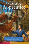 The Brave Apprentice by P.W. Catanese