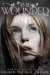 The Wounded by Lauren Nicolle Taylor