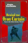 Behind the Iron Curtain: Tears in the Perfect Hockey ''GULAG''