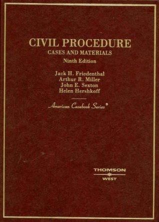 Cases and Materials on Civil Procedure by Jack H. Friedenthal