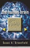 The Human Brain: A Guided Tour