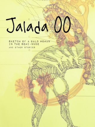 Jalada 00: Sketch of a Bald Woman in the Semi-Nude and Other Stories (Jalada Anthology #1)