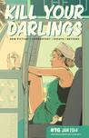 Kill Your Darlings, January 2014