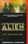 The Golden One (LucasFilm's Alien Chronicles, #1)