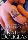 Wolf Tales 10 (Wolf Tales #10)