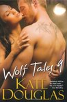 Wolf Tales 9 (Wolf Tales #9)