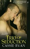 Trio of Seduction (Seduction, #3)