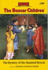 The Mystery Of The Haunted Boxcar (The Boxcar Children, #100)