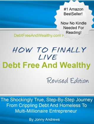 How to Finally Live Debt Free and Wealthy