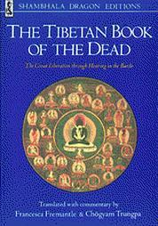 The Tibetan Book of the Dead by Francesca Fremantle