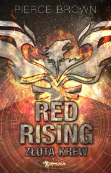 Red Rising: Złota krew (Red Rising, #1)