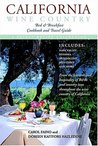 California Wine Country Bed & Breakfast Cookbook and Travel Guide