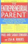 The Entrepreneurial Parent: HT Earn your Living from Home Still Enjoy your Family your Work your Life