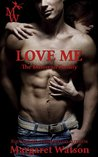 Love Me (The Donovan Family, #1)