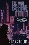 The Hour Before Dawn and Two Other Stories from Newford (Newford, #18)