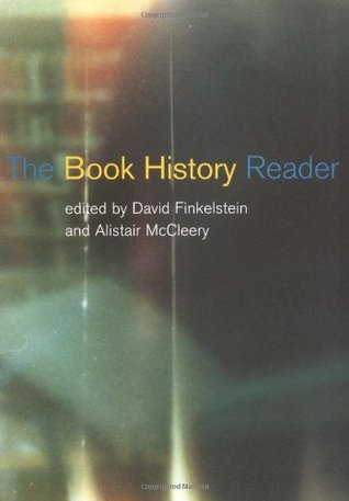 The Book History Reader by David Finkelstein