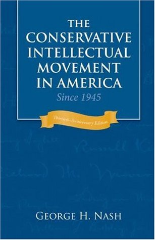 Download online for free The Conservative Intellectual Movement in America Since 1945 PDF by George H. Nash