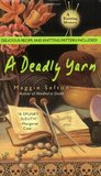 A Deadly Yarn (A Knitting Mystery, #3)