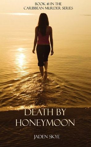 Death By Honeymoon (Caribbean Murder, #1)