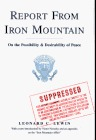 Report from Iron Mountain on the Possibility & Desirability o... by Leonard C. Lewin