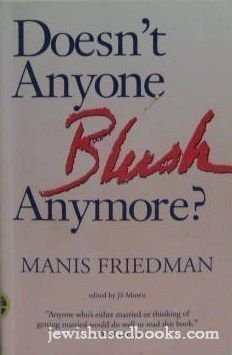 Doesn't Anyone Blush Anymore?: Reclaiming Intimacy, Modesty, and Sexuality