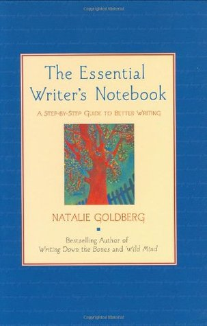 The Essential Writer's Notebook: A Step-by-Step Guide to Better Writing (Journal, Diary) (Guided Journals)