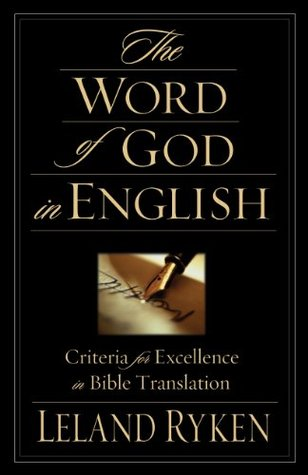 The Word of God in English by Leland Ryken