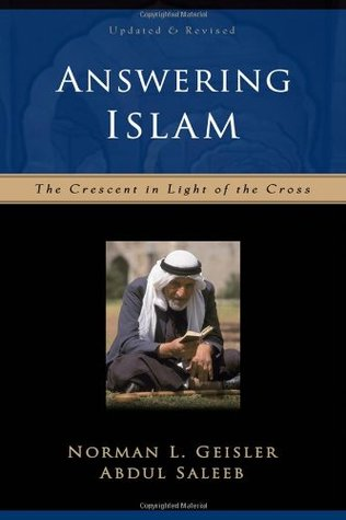 Answering Islam by Norman L. Geisler