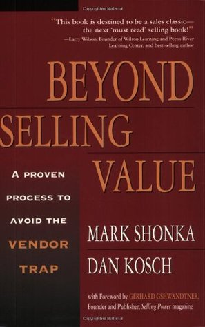 Beyond Selling Value by Mark Shonka