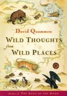 Wild Thoughts from Wild Places by David Quammen