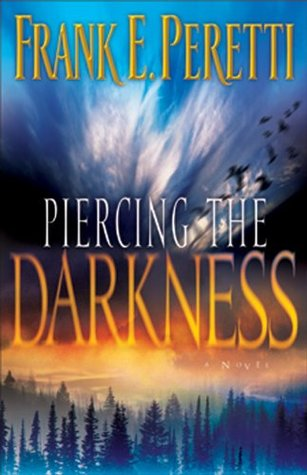 Piercing the Darkness (Darkness #2)