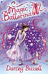 Delphie and the Fairy Godmother (Magic Ballerina, #5)