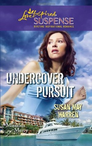 Undercover Pursuit (Steeple Hill Love Inspired Suspense #243)