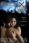 Wrenching Fate (Brides of Prophecy, #1)