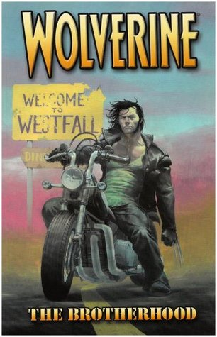 Review Wolverine, Vol. 1: The Brotherhood (Wolverine Marvel Comics) CHM