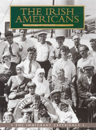 Free download online The Irish Americans: The Immigrant Experience PDF