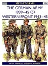 The German Army 1939-45 (5): Western Front 1943–45 (Men-at-Arms)