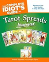 The Complete Idiot's Guide to Tarot Spreads