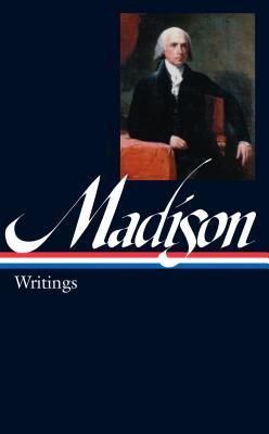 Writings by James Madison