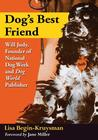 Dog's Best Friend: Will Judy, Founder of National Dog Week and Dog World Publisher