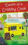 Death of a Crabby Cook: A Food Festival Mystery