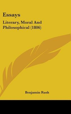 Essays: Literary, Moral and Philosophical