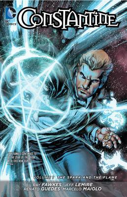 Constantine, Vol. 1: The Spark and the Flame