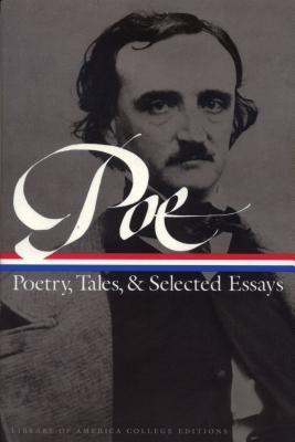 Poetry, Tales and Selected Essays by Edgar Allan Poe